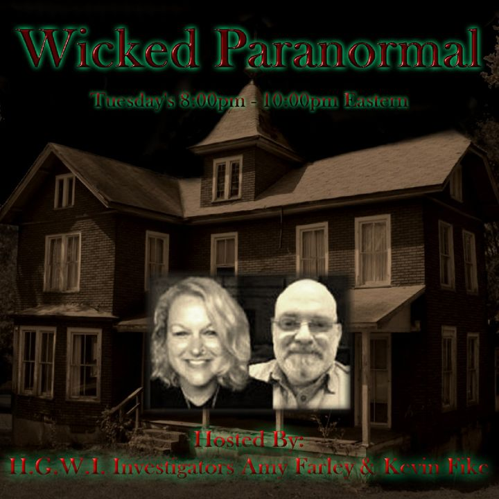 Wicked Paranormal With Amy Kevin Jessie