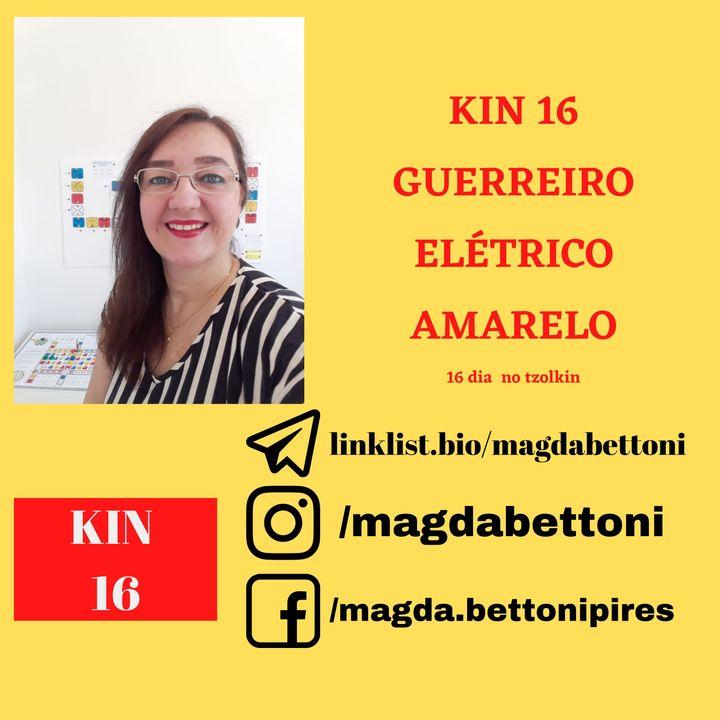 KIN 16 GUERREIRO ELÉTRICO AMARELO-  2ª Onda Encantada do Tzolkin –  ONDA ENCANTADA DO MAGO BRANCO