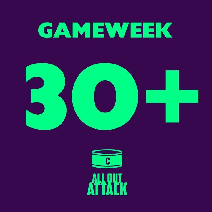 Gameweek 30+: FPL Returns, Double GW & Top Scorers
