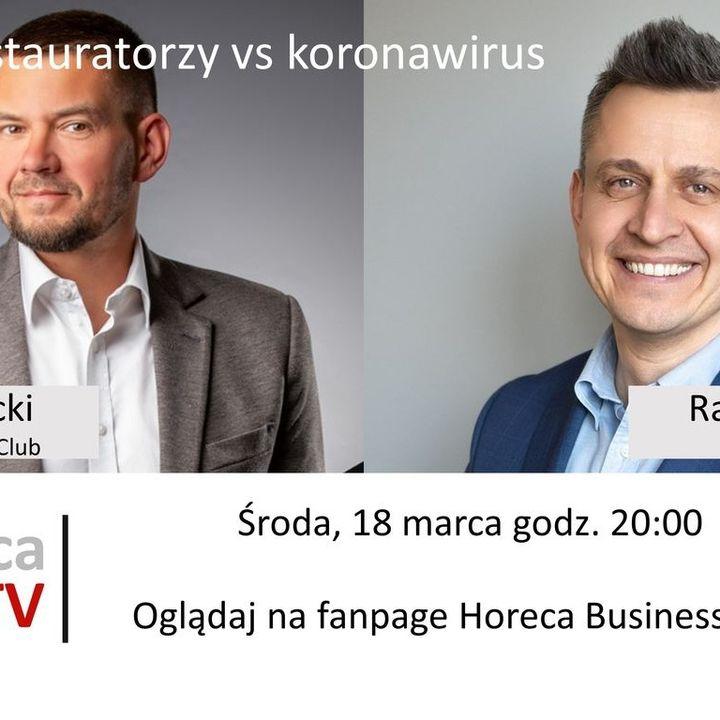 Goście Horeca Radio, odc. 48 - Rafał Pasenik i Restauratorzy vs koronawirus
