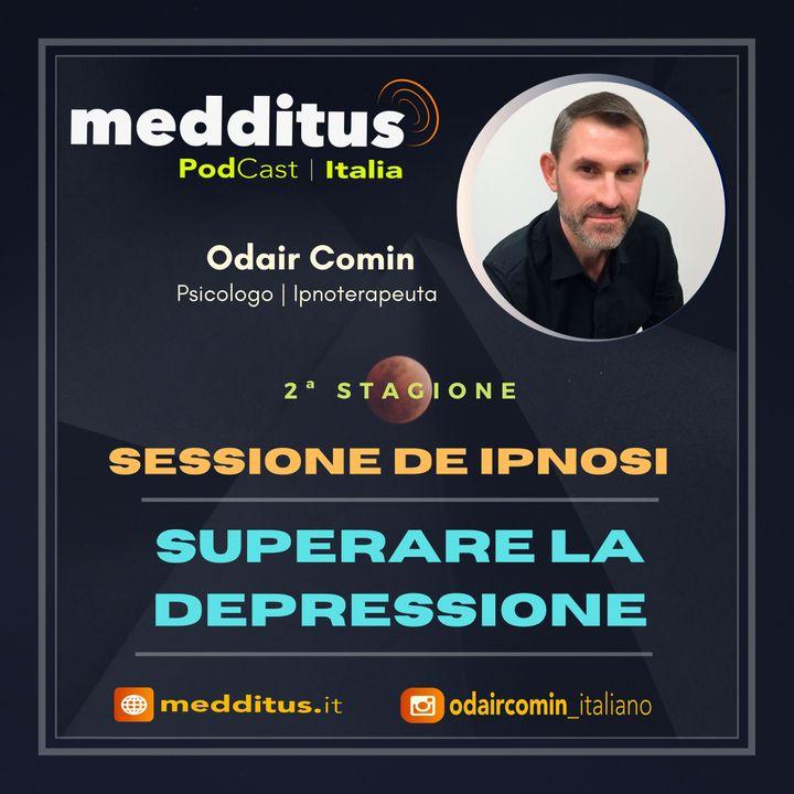 #33 Ipnosi per Superare la Depressione   Odair Comin