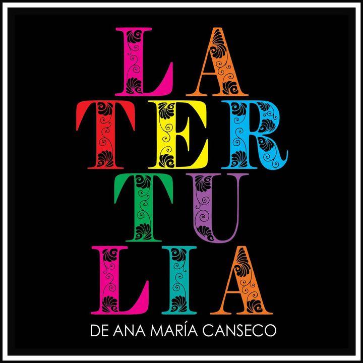 La Tertulia de Ana María Canseco