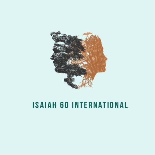 Isaiah 60 Forerunner Podcast