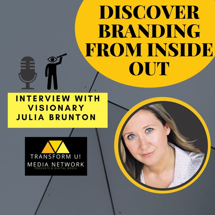Fundamental Branding from the Inside Out Insight with Julia Brunton