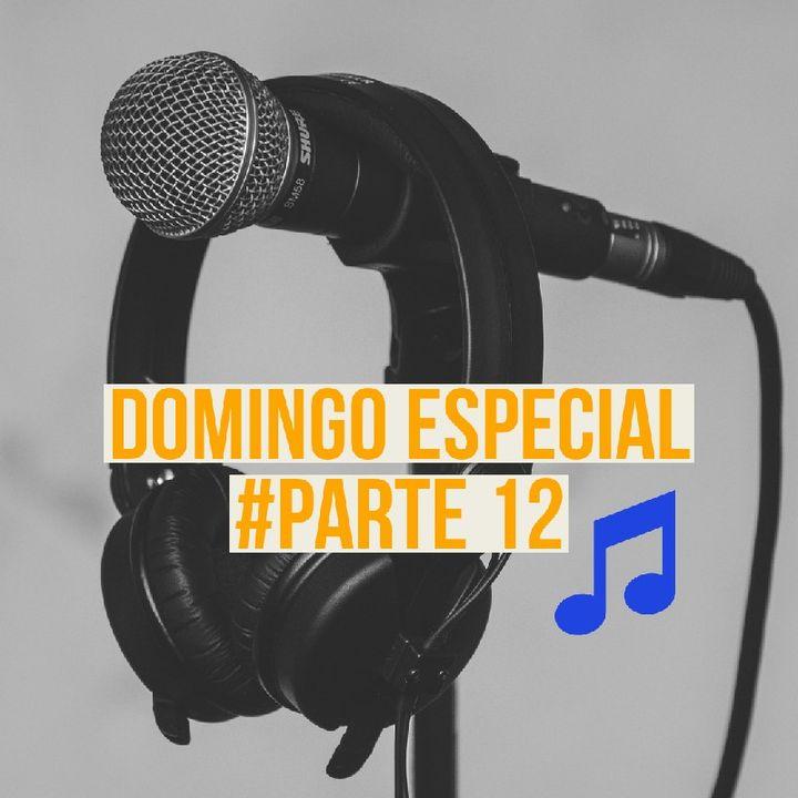 DOMINGO ESPECIAL- Seleção com as MELHORES Musicas 2021-#Parte 12