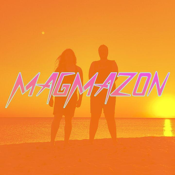 Magmazon Podcast | BÖLÜM 2 |