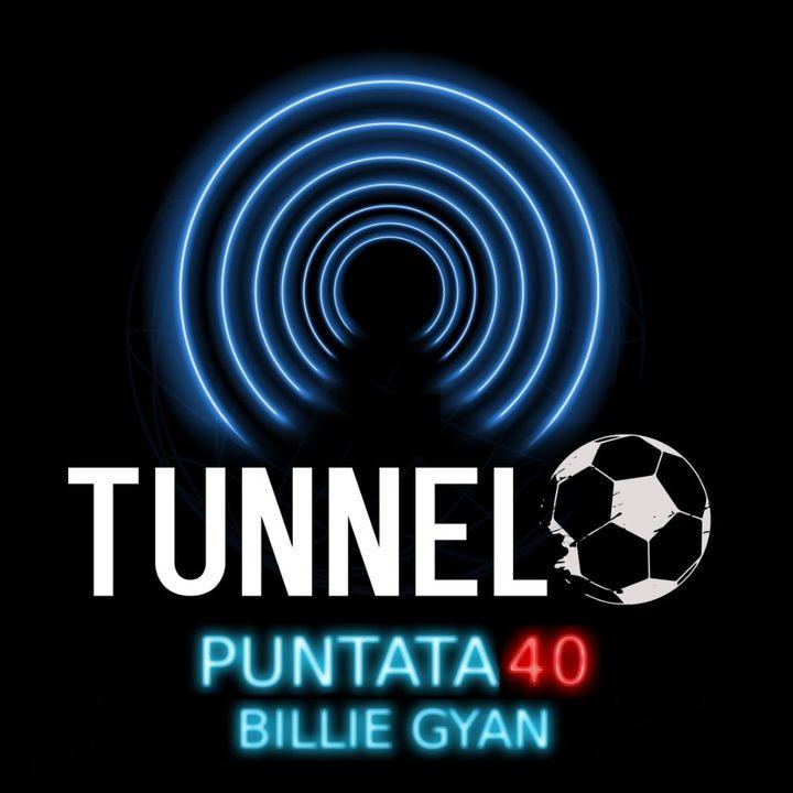 Puntata 40 - Billie Gyan