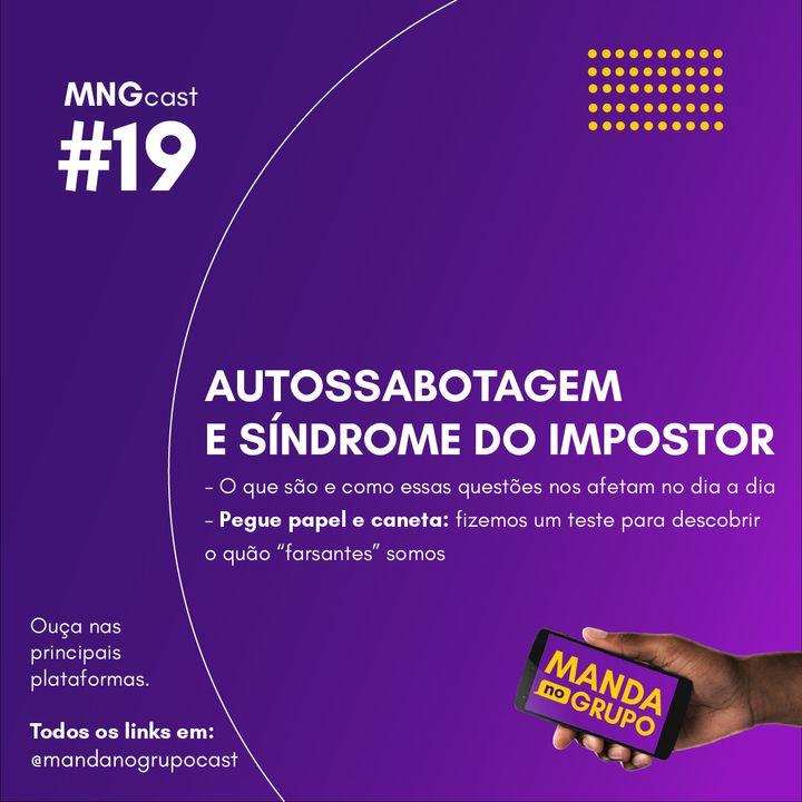#19 - Autossabotagem e síndrome do impostor