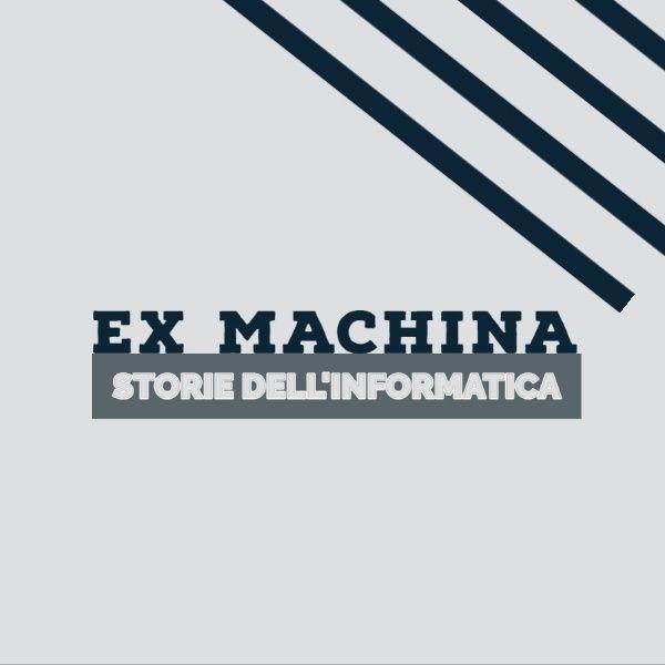 Ex Machina - Storie dell'Informatica
