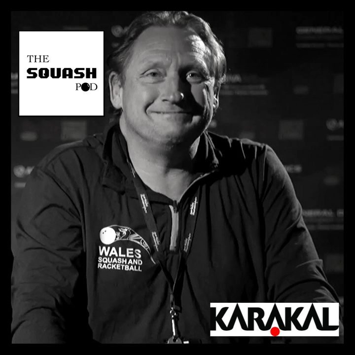 Join The Squash Pod and Mike Workman Director of Coaching and Development for Squash in Wales
