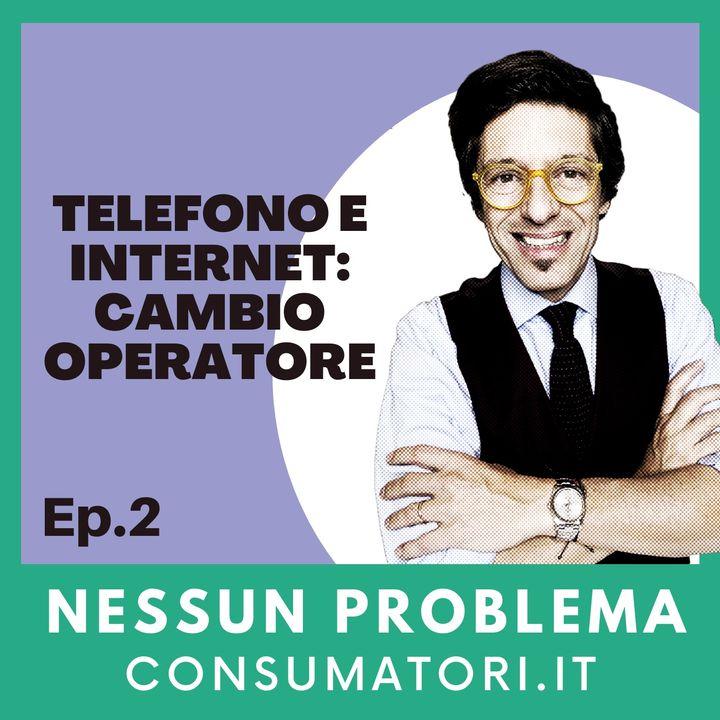 Telefono e internet: cambio operatore
