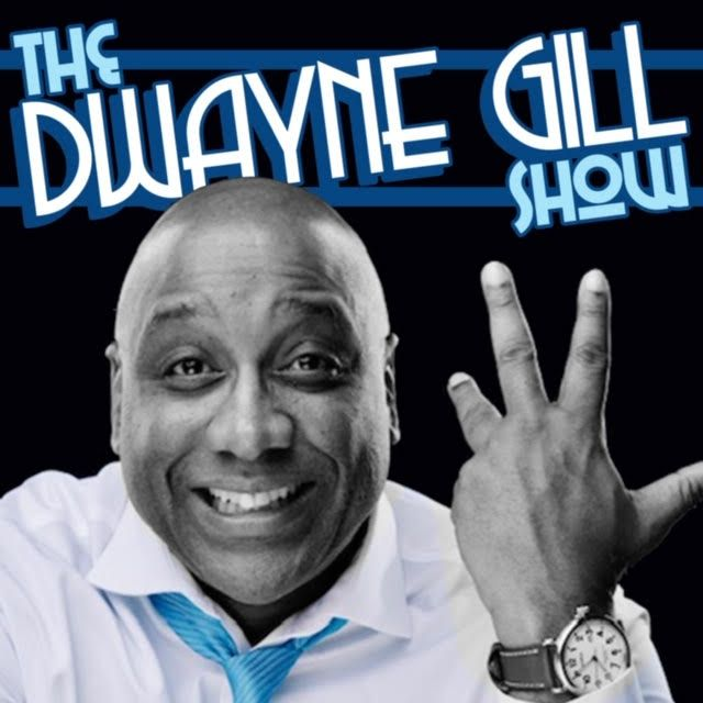 The Dwayne Gill Show