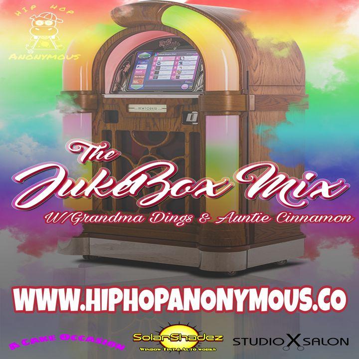 The Jukebox Mix Vol.6 Hosted By Grandma Dings & Auntie Cinnamon