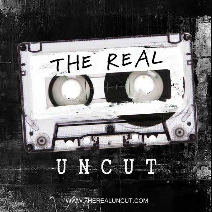The Real Uncut