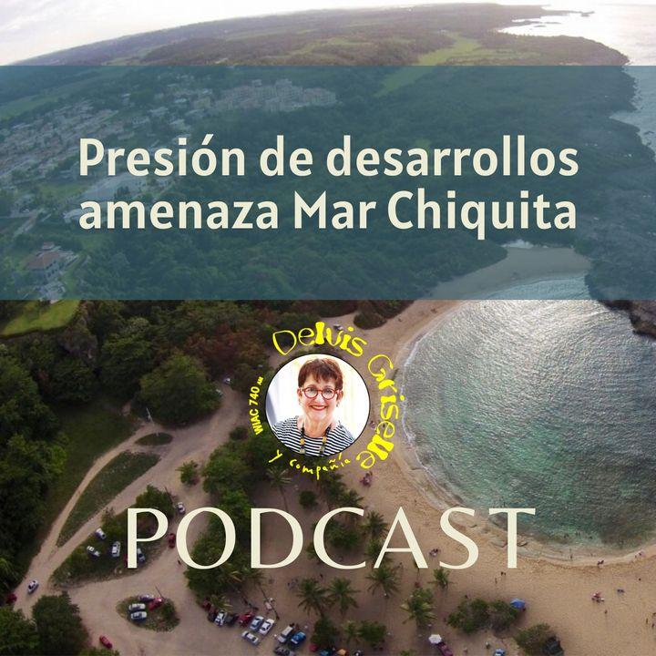 Presión de desarrollos en Mar Chiquita y Manatí