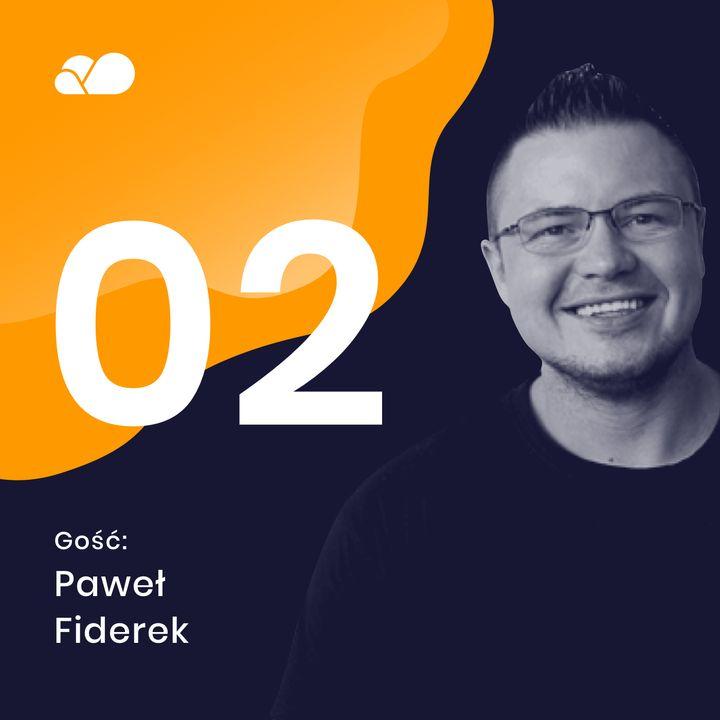 Odc. #2 In #IoT We Trust, czyli o trendach na 2021 | Gość: Paweł Fiderek