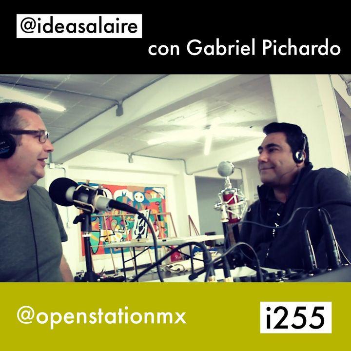 i255 Gabriel Pichardo @openstationmx