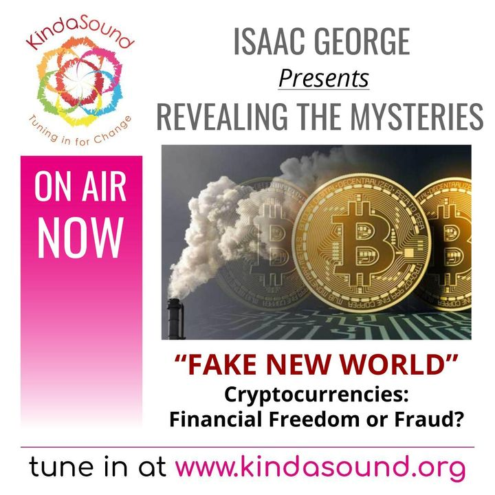 Fake New World | Revealing the Mysteries with Isaac George