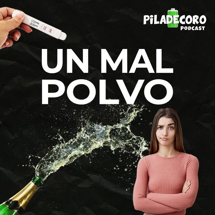 Piladecoro | EP 03 - Un Mal Polvo ft Andrioris