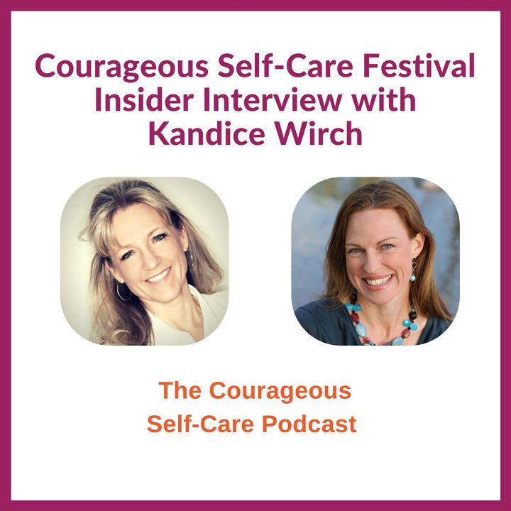 Self-Care Festival Insider Interview with Kandice Wirch