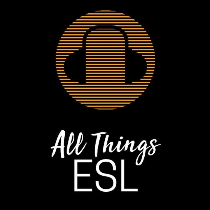 All Things ESL
