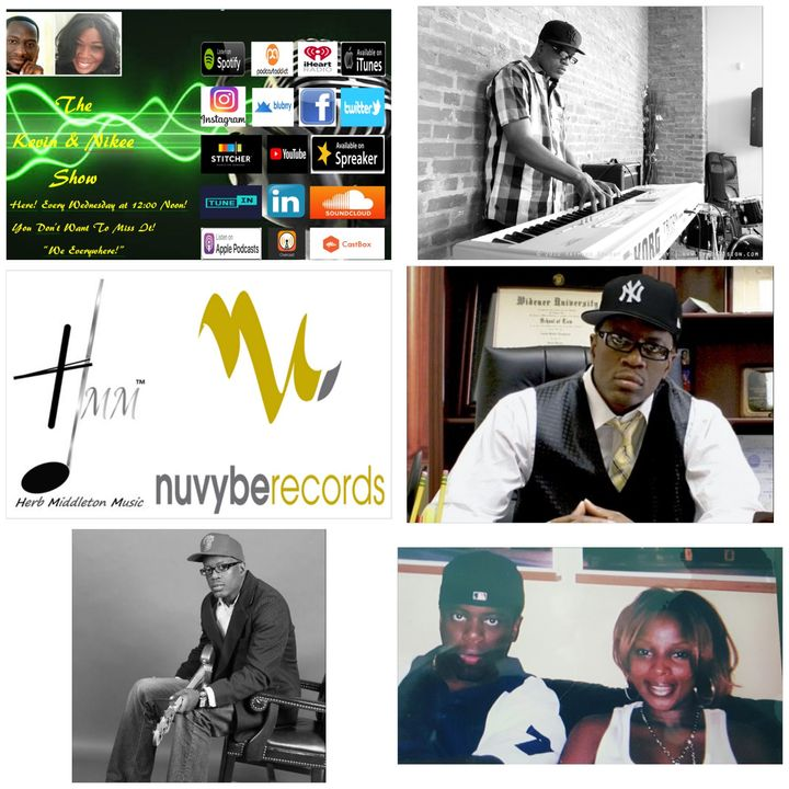 The Kevin & Nikee Show  - Herb Middleton - Multi Platinum, Multi Grammy Nominated Record Producer, Songwriter, Arranger and Musician