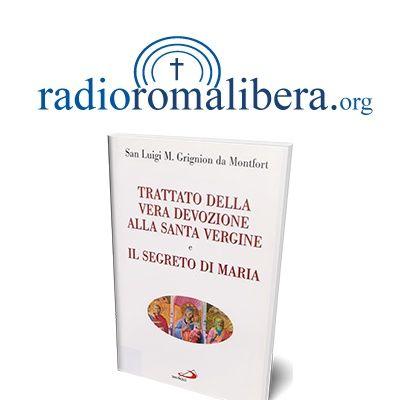Trattato della Vera devozione alla Santa Vergine | RRL