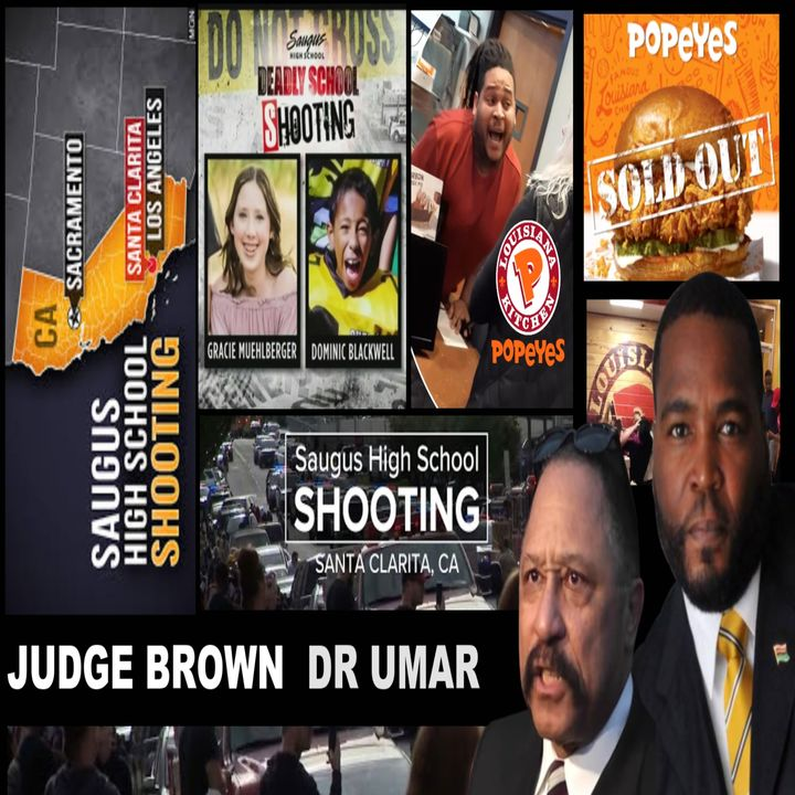 WARNING: ADULT LANGUAGE - JUDGE BROWN AND DR UMAR .. MOMMY ISSUES, SAUGUS AND MORE