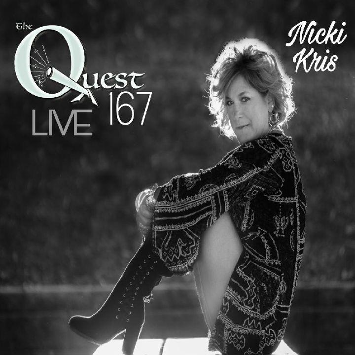 The Quesr 167 Live. Nicki Kris - QuestNation's show