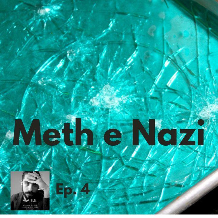 Ep.4: Meth e Nazi