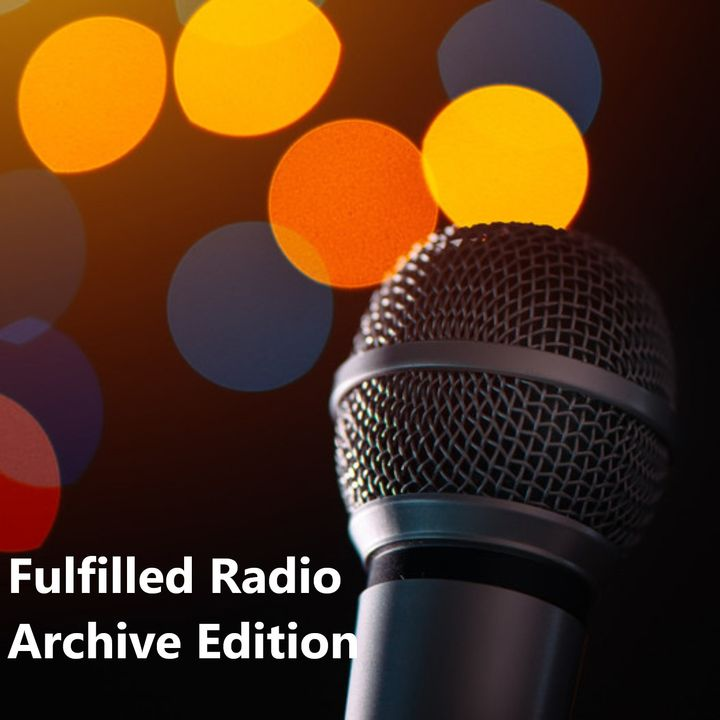 Fulfilled Radio Archive Edition