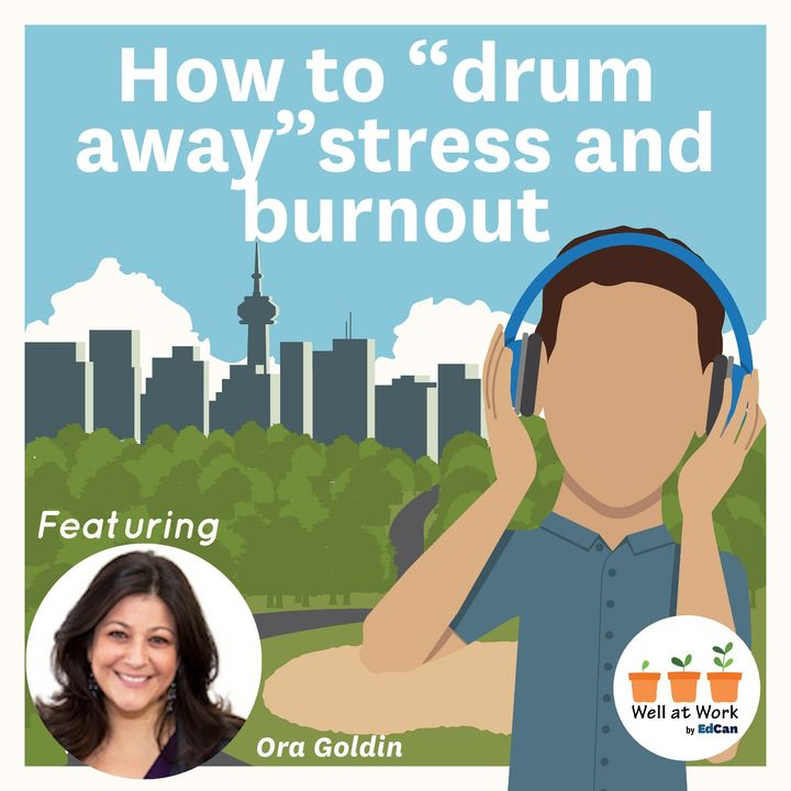 """How to """"drum away"""" stress and burnout  ft. Ora Goldin"""