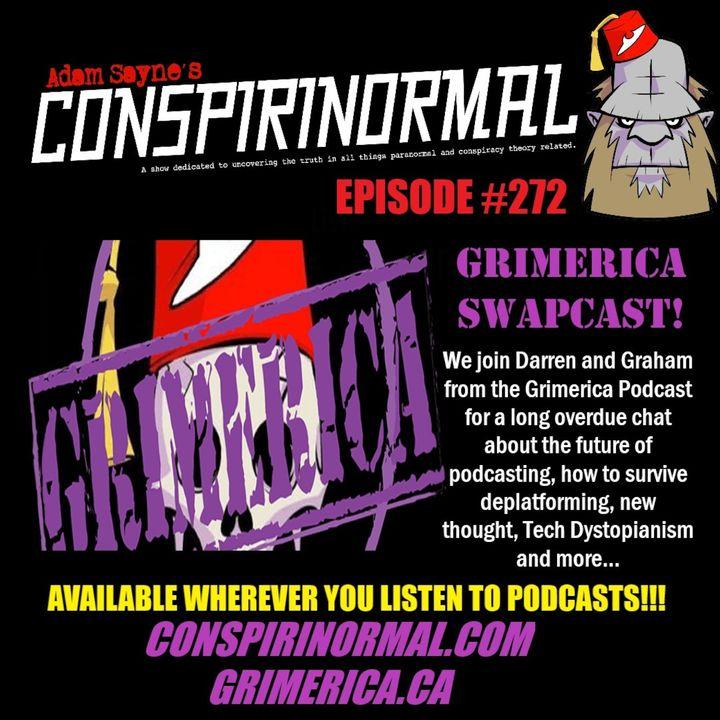 Conspirinormal Episode 272- Grimerica Swapcast