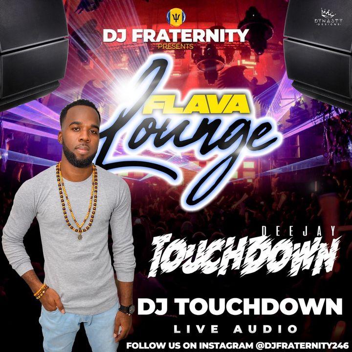 Flava Lounge (29th March 2021) (Touchdown)