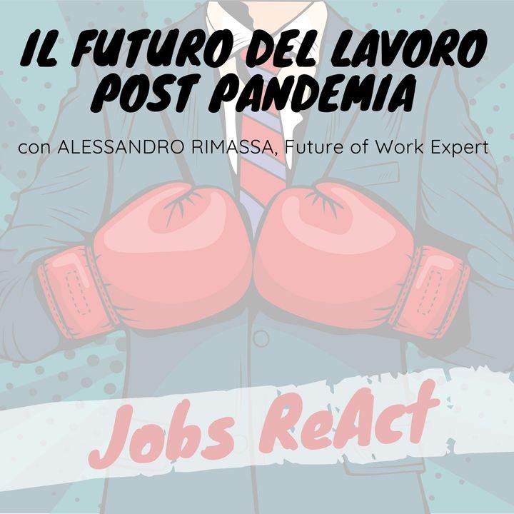JR 17 | Il futuro del lavoro post pandemia - con Alessandro Rimassa