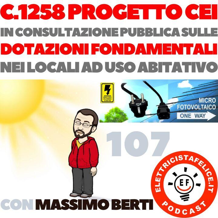 107 Progetto CEI C.1258 in consultazione pubblica con Massimo Berti del microfotovoltaico a spina
