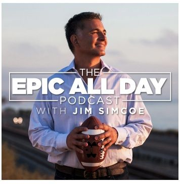 The Epic All Day Podcast with Jim Simcoe