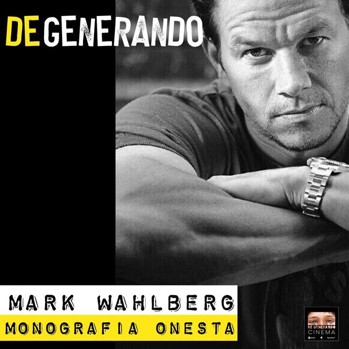 Mark Wahlberg - Monografia onesta