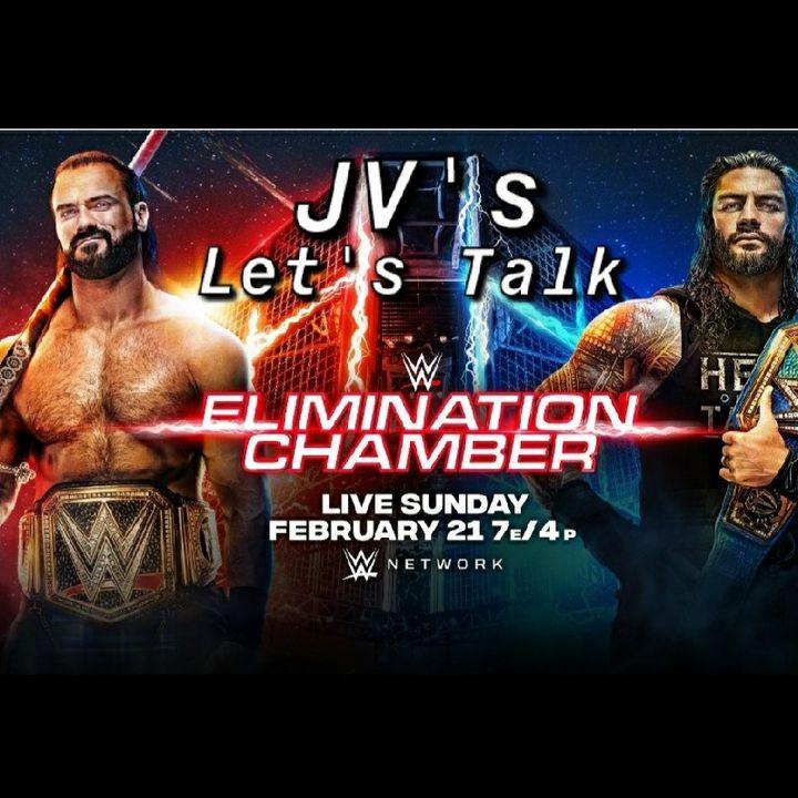 """Episode 30 - """"Let's Talk 'Elimination Chamber 2021"""""""