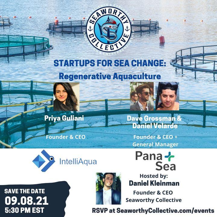 Startups for Sea Change: Regenerative Aquaculture