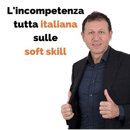 L'incompetenza tutta italiana sulle soft skill