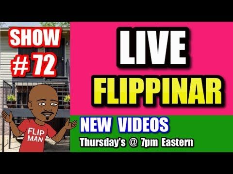 Live Show #72 | Flipping Houses Flippinar: House Flipping With No Cash or Credit 09-27-18