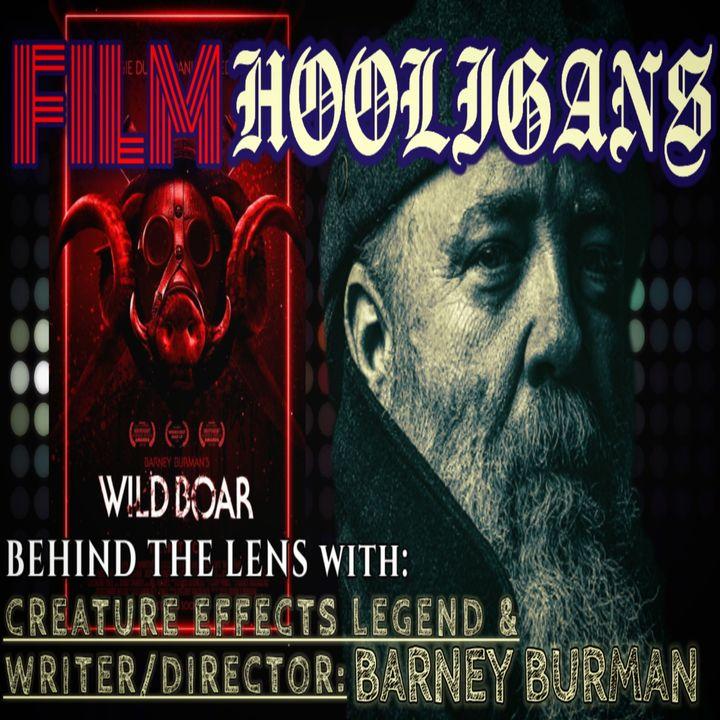 Behind the Lens with Barney Burman | Film Hooligans