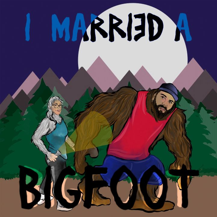 I Married A Bigfoot Episode 17 My Alien Implant
