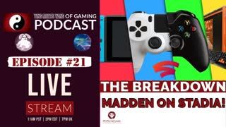 Ying Meets Yang of Gaming №21 - MADDEN on Stadia