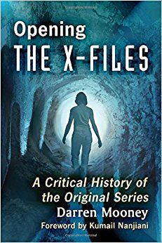 111. Darren Mooney on Opening the X-Files