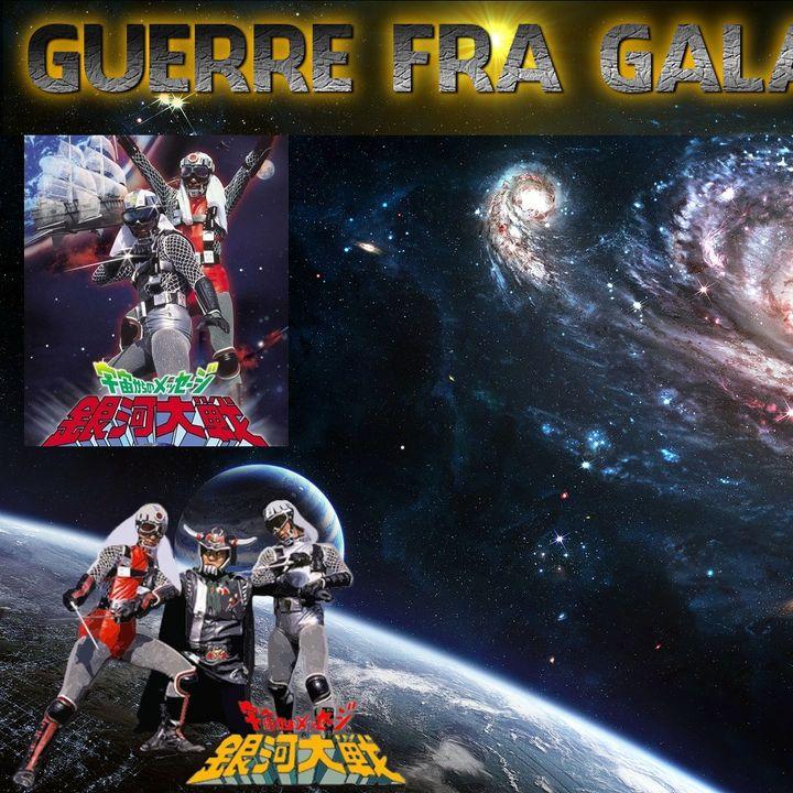 GUERRE FRA GALASSIE 2013