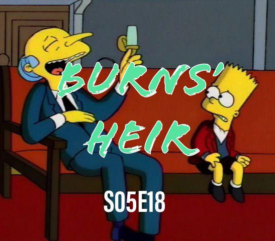 64) S05E18 - Burns' Heir