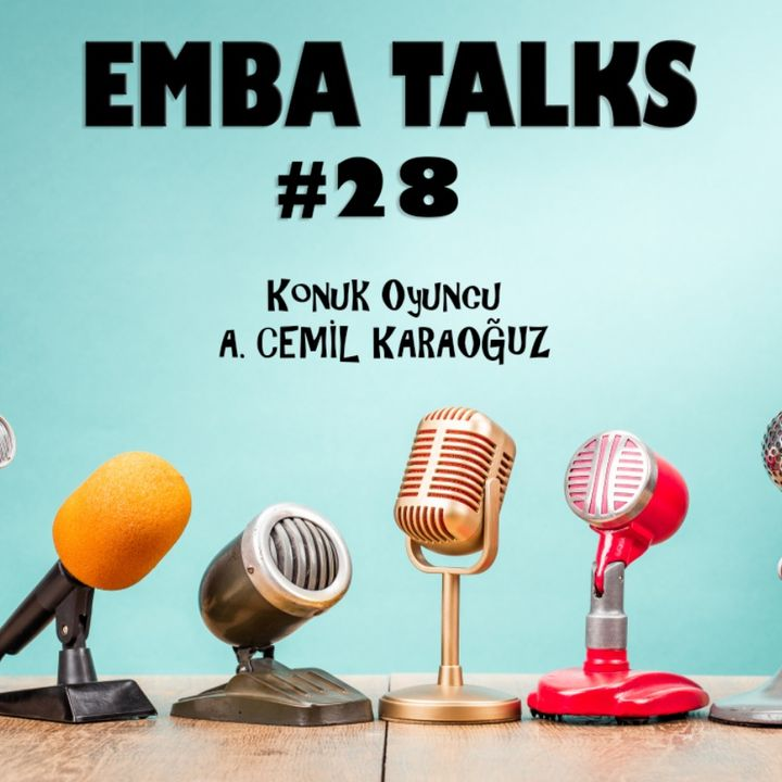 EMBA Talks #28 - Cemil Karaoguz