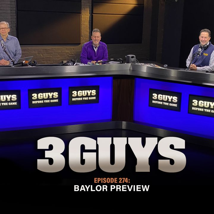 Baylor Preview with Tony Caridi, Hoppy Kercheval and Brad Howe